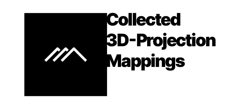 Collection: 3d-Projection Mappings